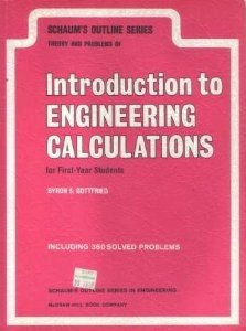 9780070238374: Introduction to Engineering Calculations for First Year Students (Schaum's Outline Series)