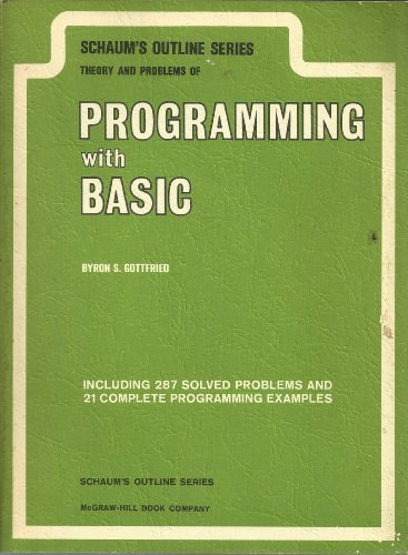 9780070238428: Schaum's outline of theory and problems of programming with Basic (Schaum's outline series)