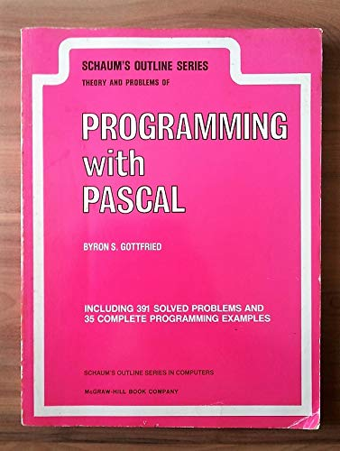 9780070238497: Schaum's Outline of Theory and Problems of Programming With Pascal (Schaum's Outline Series in Computers)