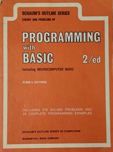 Schaum's Outline of theory and problems of programming with BASIC, including microcomputer ...
