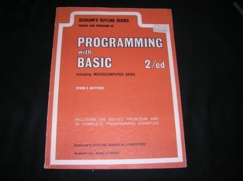 9780070238558: Schaum's Outline of theory and problems of programming with BASIC, including microcomputer BASIC (Schaum's outline series)