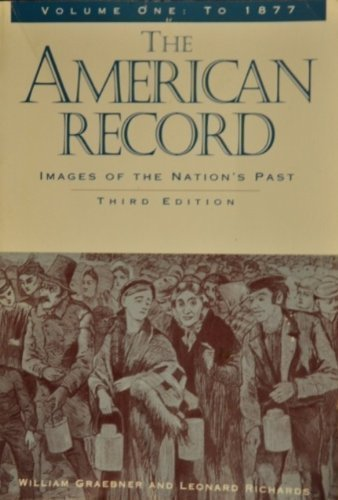 9780070239883: The American Record: Images of The Nation's Past (Vol. II, Since 1865)