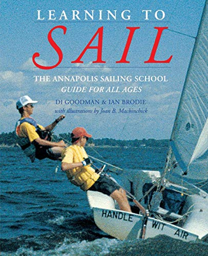 9780070240148: Learning to Sail: The Annapolis Sailing School Guide for Young Sailors of All Ages