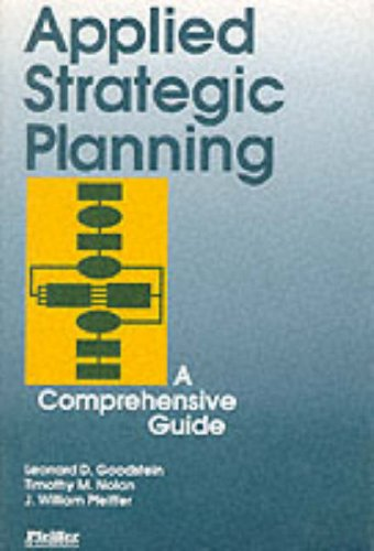 9780070240209: Applied Strategic Planning: How to Develop a Plan That Really Works: A Comprehensive Guide