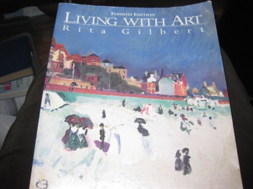 9780070240216: Living with Art, 4th Edition