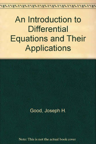 9780070240445: An Introduction to Differential Equations and Their Applications