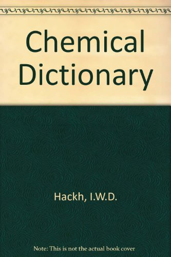 Chemical dictionary, American and British usage : Hackh, Ingo W.
