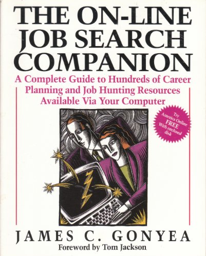 9780070240681: On-line Job Search Companion: A Complete Guide to Hundreds of Career Planning and Job Hunting Resources Available Via Your Computer