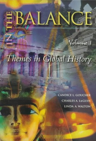 9780070241800: In the Balance: A Thematic Global History, Volume I