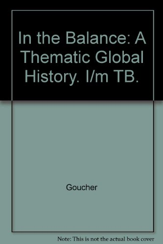 9780070241831: In the Balance: A Thematic Global History. I/m TB.