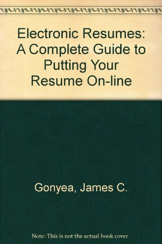 9780070241886: Electronic Resumes: A Complete Guide to Putting Your Resume On-Line