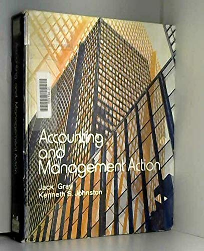 Accounting and Management Action: Jack C. Gray;