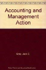Accounting and Management Action: Jack C. Gray