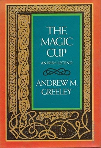 9780070242500: The magic cup: An Irish legend