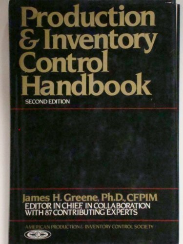 Production and Inventory Control Handbook: J.H. Greene