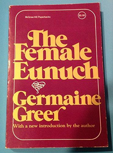 9780070243750: The Female Eunuch