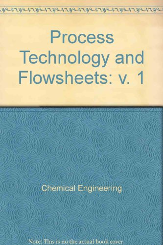 9780070243880: Process Technology and Flowsheets: v. 1