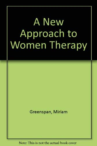 9780070244269: A New Approach to Women and Therapy