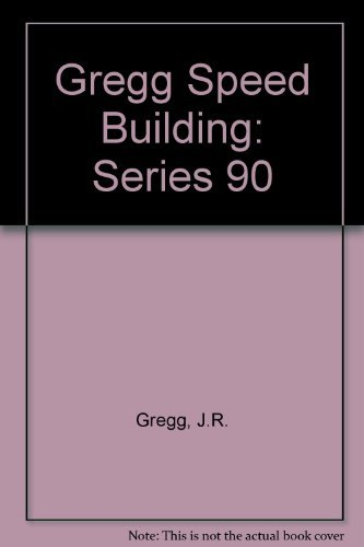 9780070244764: Gregg Speed Building, Series 90
