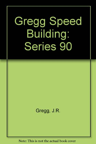 Gregg Speed Building: Series 90 (9780070244788) by J.R. Gregg