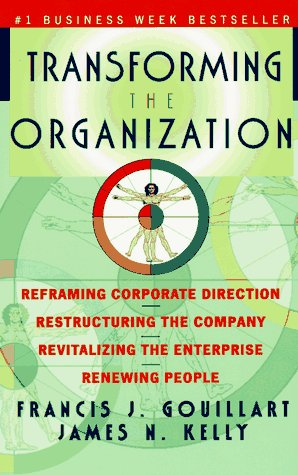 9780070244924: Transforming the Organization