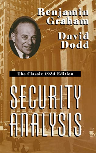 Security Analysis: The Classic 1934 Edition (Hardcover): Benjamin Graham