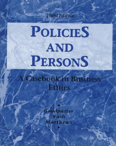 9780070245099: Policies and Persons: A Casebook in Business Ethics