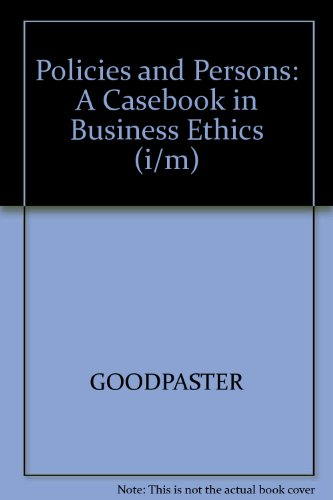 9780070245112: Policies and Persons: A Casebook in Business Ethics (i/m)