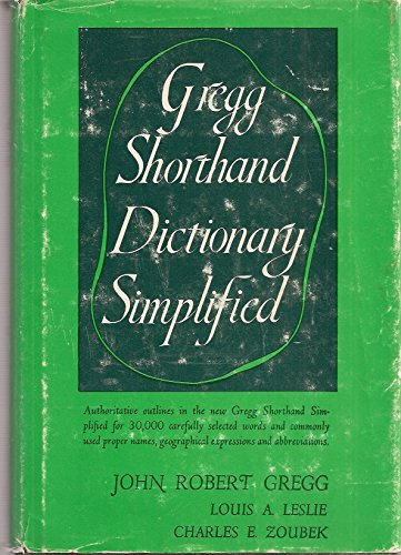 Gregg Shorthand Dictionary Simplified: John Robert Gregg