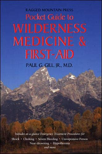 9780070245525: The Ragged Mountain Press Pocket Guide to Wilderness Medicine and First Aid