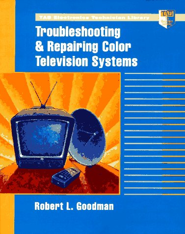 9780070245693: Troubleshooting and Repairing Color Television Systems