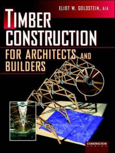 9780070245808: Timber Construction for Architects and Builders (Mcgraw-Hill Construction Series)