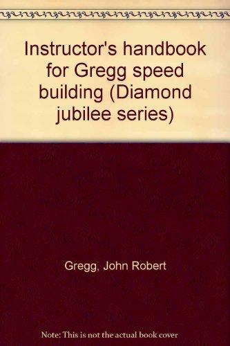 9780070246034: Instructor's handbook for Gregg speed building (Diamond jubilee series)
