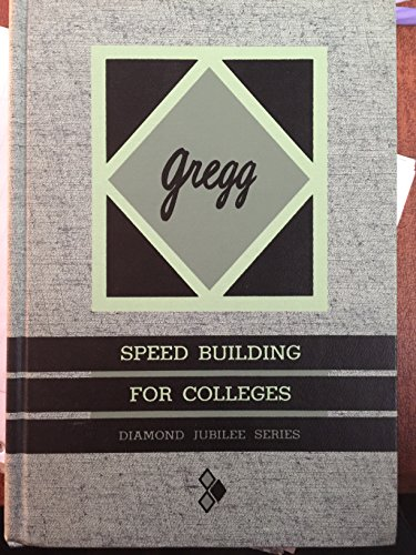 9780070246102: Gregg Speed Building for Colleges, Diamond Jubilee Series