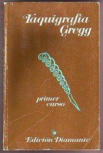 9780070246201: Taquigrafia Gregg/Primer Curso