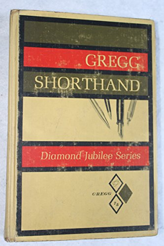9780070246256: Gregg Shorthand (Diamond Jubilee)