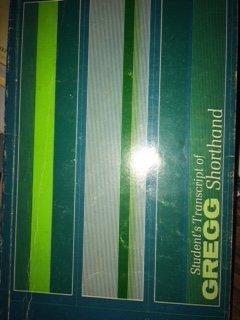 Student's Transcription of GREGG Shorthand: John Robert Gregg; Louis A. Leslie; Charles E. ...