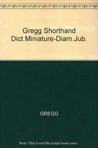 9780070246331: Gregg Shorthand Dictionary: Miniature Series 90 (Diamond Jubilee Series)