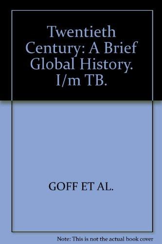 9780070246430: Twentieth Century: A Brief Global History. I/m TB.