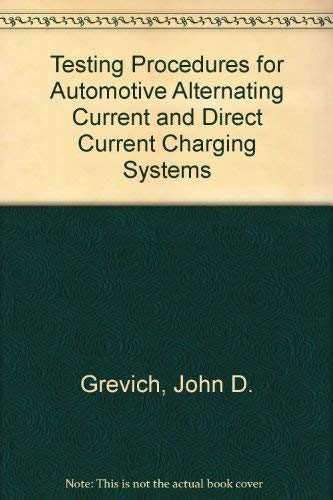 9780070246737: Testing Procedures for Automotive Alternating Current and Direct Current Charging Systems (McGraw-Hill automotive technology series)