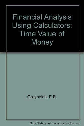 9780070246904: Financial Analysis Using Calculators: Time Value of Money