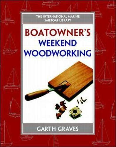 9780070246966: Boatowner's Weekend Woodworking (International Marine Sailboat Library)