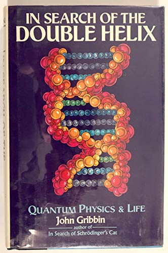 9780070247406: In Search of the Double Helix: Quantum Physics and Life