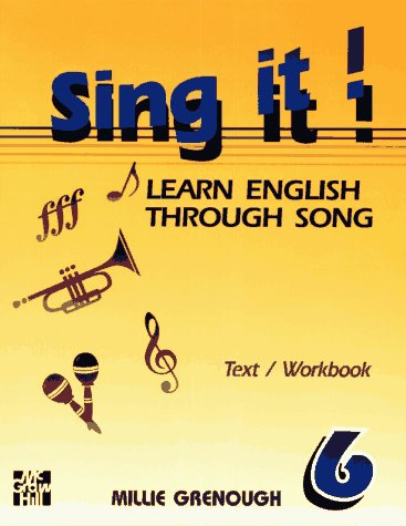 9780070247505: Sing It! Learn English Through Song -Level 6 Text/Workbook (Sing It!)
