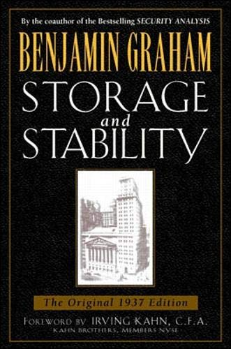 Storage and Stability: A Modern Ever-Normal Granary (Benjamin Graham Classics): Benjamin Graham