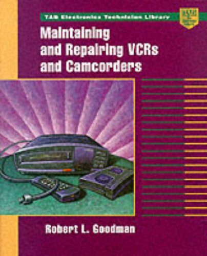 9780070248342: Maintaining and Repairing VCRs and Camcorders