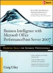 9780070248472: Business Intelligence With Microsoft® Office Performancepoint(Tm) Server 2007