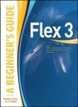 9780070248687: Flex 3: A Beginner'S Guide