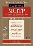 9780070248700: MCITP SQL Server 2005 Database Developer All-in-One Exam Guide (Exams 70-431, 70-441 & 70-442)