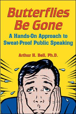 9780070248717: Butterflies Be Gone: A Hands-On Approach to Sweat-Proof Public Speaking